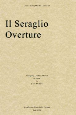 Mozart - Il Seraglio Overture (String Quartet Parts)