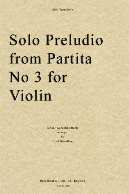 Bach - Solo Preludio from Partita No. 3 for Violin (Solo Trombone)