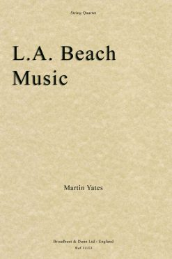 Martin Yates - L.A. Beach Music (String Quartet)