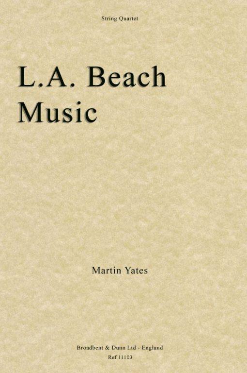 Martin Yates - L.A. Beach Music (String Quartet)