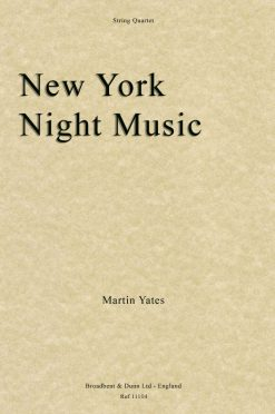 Martin Yates - New York Night Music (String Quartet)