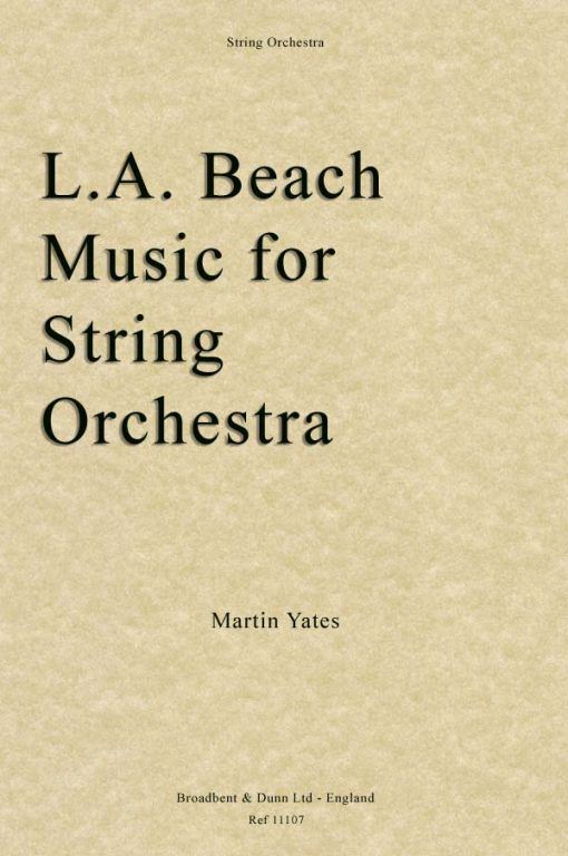 Martin Yates - L.A. Beach Music for String Orchestra (Parts)