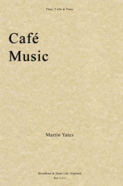 Martin Yates - Café Music (Flute