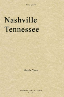 Martin Yates - Nashville Tennessee (String Quartet)