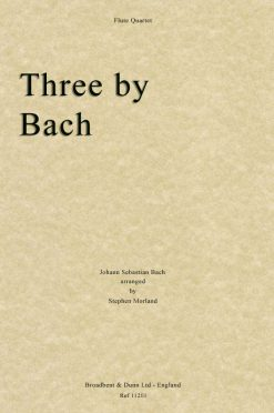 Bach - Three by Bach (Flute Quartet)