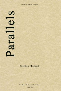 Stephen Morland - Parallels (Tenor Saxophone & Piano)