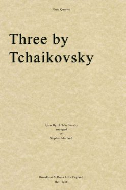 Tchaikovsky - Three by Tchaikovsky (Flute Quartet)
