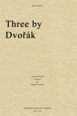 Dvorák - Three by Dvorák (Flute Quartet)
