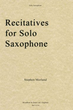 Stephen Morland - Recitatives for Solo Saxophone
