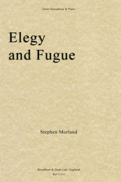 Stephen Morland - Elegy and Fugue (Tenor Saxophone & Piano)