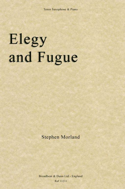 Stephen Morland - Elegy and Fugue (Tenor Saxophone & Piano)
