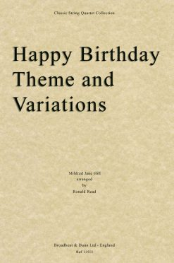 Hill - Happy Birthday Theme and Variations (String Quartet Score)