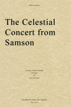 Handel - The Celestial Concert from Samson (Brass Quintet)