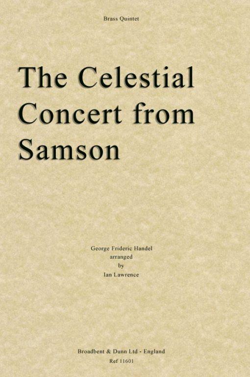 Handel - The Celestial Concert from Samson (Brass Quintet)