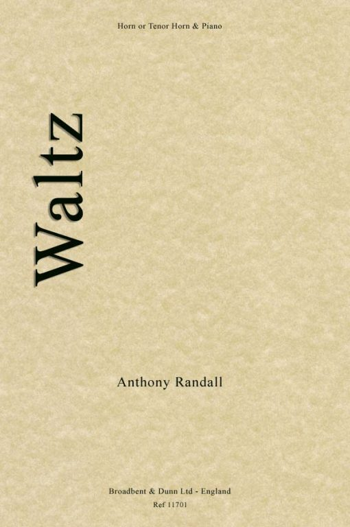 Anthony Randall - Waltz (Horn in F or Tenor Horn in E Flat & Piano)