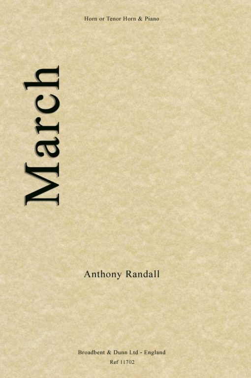 Anthony Randall - March (Horn in F or Tenor Horn in E Flat & Piano)
