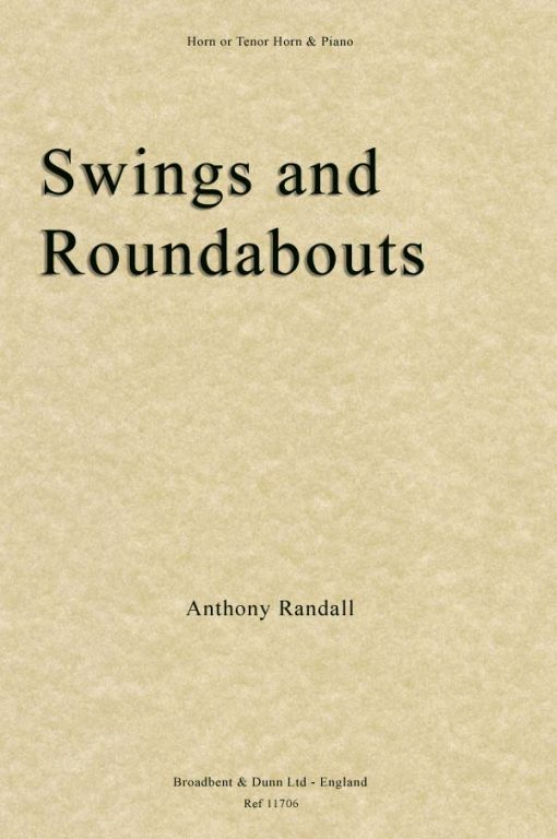 Anthony Randall - Swings and Roundabouts (Horn in F or Tenor Horn in E Flat & Piano)