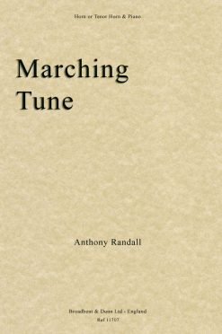 Anthony Randall - Marching Tune (Horn in F or Tenor Horn in E Flat & Piano)