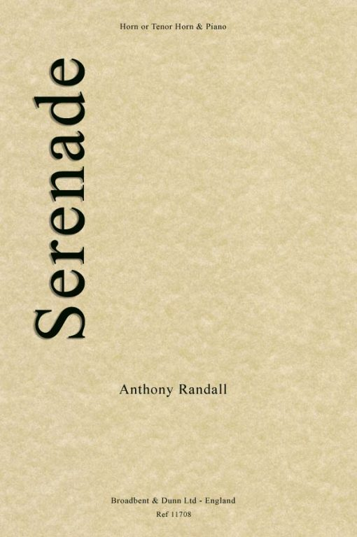 Anthony Randall - Serenade (Horn in F or Tenor Horn in E Flat & Piano)