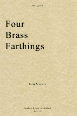 John Marson - Four Brass Farthings (Brass Quintet)