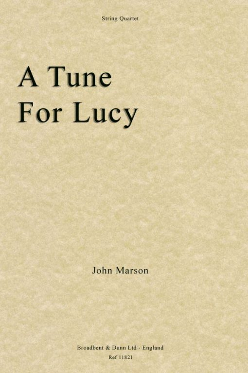 John Marson - A Tune For Lucy (String Quartet)