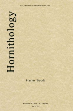 Stanley Woods - Hornithology (Horn Quartet with Double Bass or Tuba)