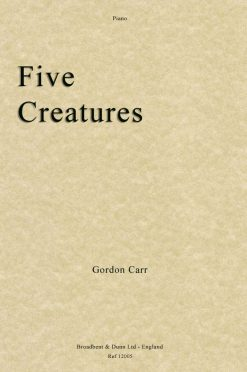 Gordon Carr - Five Creatures (Piano)