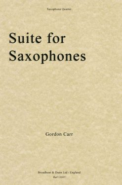 Gordon Carr - Suite for Saxophones (Saxophone Quartet)