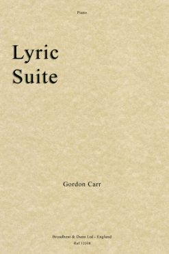 Gordon Carr - Lyric Suite (Piano)