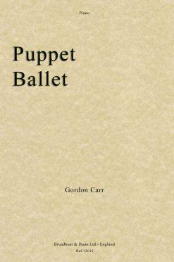 Gordon Carr - Puppet Ballet (Piano)