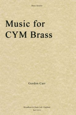Gordon Carr - Music for CYM Brass (Brass Quintet)