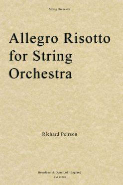 Richard Peirson - Allegro Risotto for String Orchestra (Score)