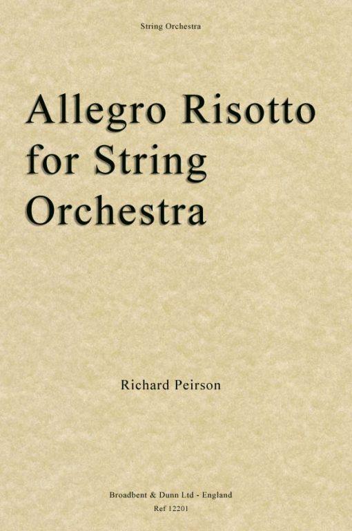Richard Peirson - Allegro Risotto for String Orchestra (Score)