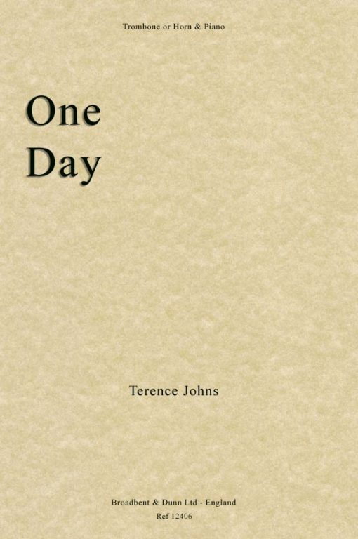 Terence Johns - One Day (Trombone or Horn & Piano)