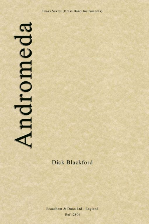 Dick Blackford - Andromeda (Brass Sextet for Brass Band Instruments)
