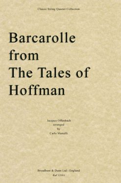 Offenbach - Barcarolle from The Tales of Hoffmann - (String Quartet Score)