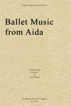 Verdi - Ballet Music from Aida (String Quartet Score)