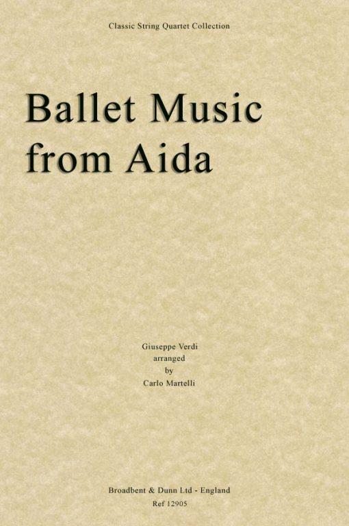 Verdi - Ballet Music from Aida (String Quartet Score)