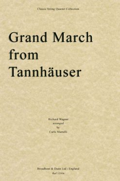 Wagner - Grand March from Tannhà¤user (String Quartet Score)