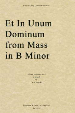 Bach - Et In Unum Dominum from Mass in B Minor (String Quartet Score)