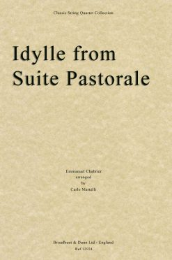 Chabrier - Idylle from Suite Pastorale (String Quartet Parts)