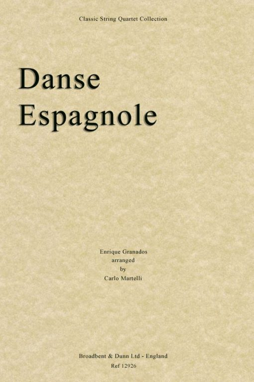 Granados - Danse Espagnole from Spanish Dances for Piano (String Quartet Parts)