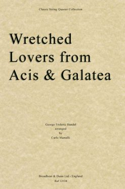 Handel - Wretched Lovers from Acis and Galatea (String Quartet Score)