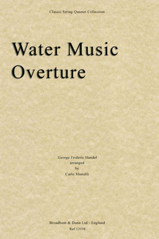 Handel - Water Music Overture (String Quartet Score)