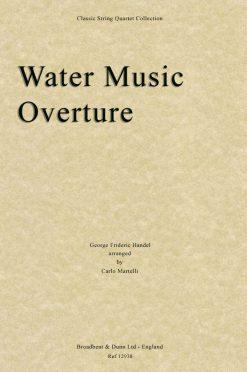 Handel - Water Music Overture (String Quartet Parts)