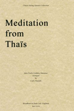 Massenet - Meditation from Thaïs (String Quartet Score)