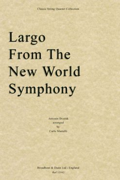 Dvorák - Largo From The New World Symphony (String Quartet Parts)