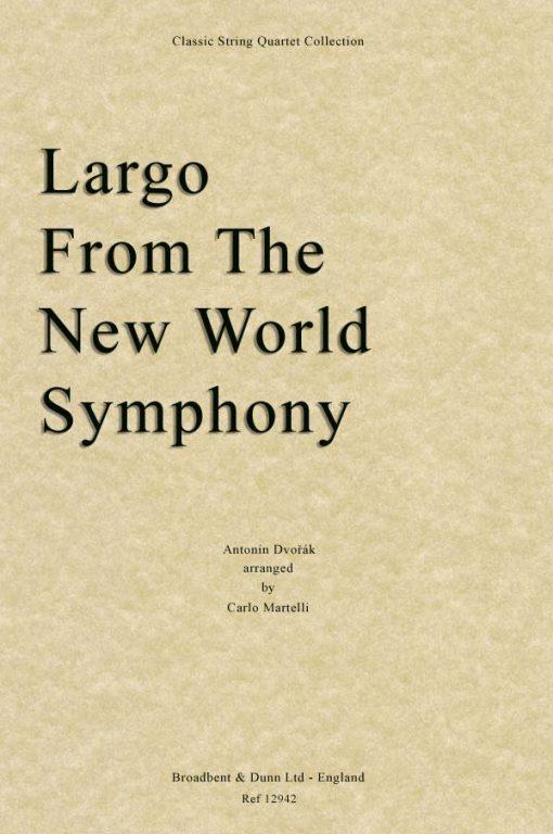 Dvorák - Largo From The New World Symphony (String Quartet Parts)