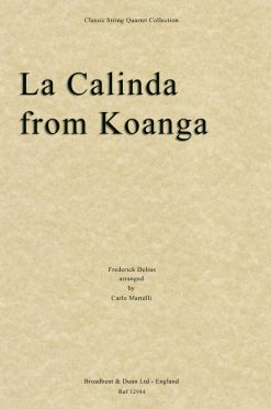 Delius - La Calinda from Koanga (String Quartet Score)