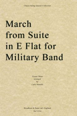 Holst - March from Suite in E Flat for Military Band (String Quartet Score)